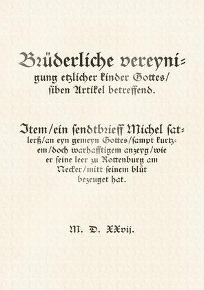 Schleitheimer Artikel, Schleitheimer Bekenntnis, Confessio Schlattensis, Wiedertäufer
